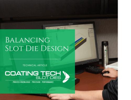 Balancing Slot Die Design