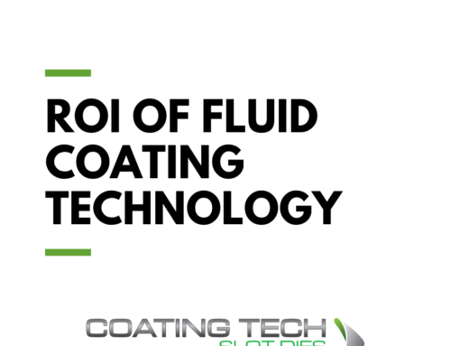ROI of Fluid Coating Technology