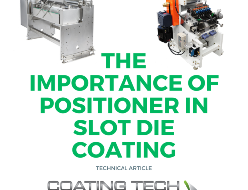 The Importance of the Positioner in Slot Die Coating